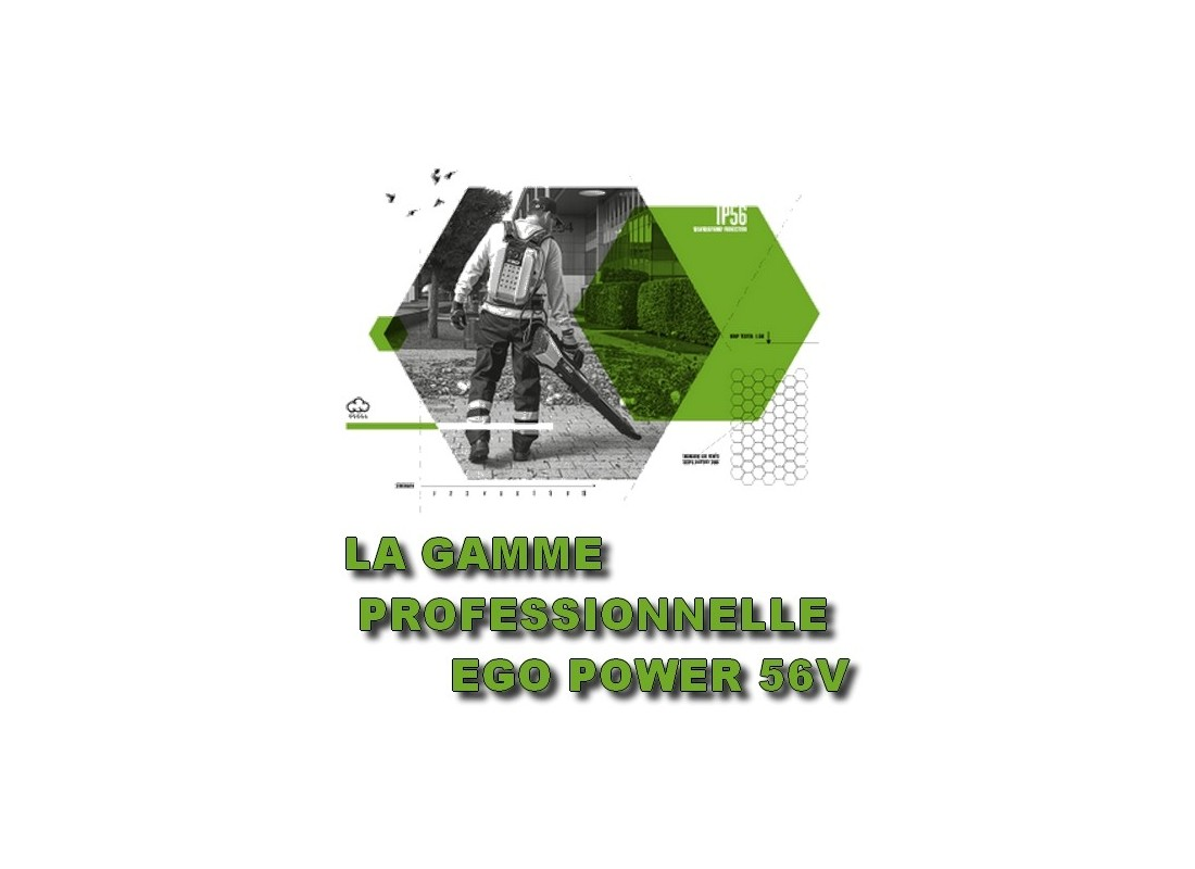 GAMME PROFESSIONNELLE EGO POWER - MSSHOP